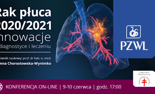 Rak płuca 2020/2021 – Innowacje w diagnostyce i leczeniu