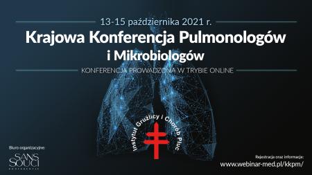 Krajowa Konferencja Pulmonologów i Mikrobiologów 13-15 październik 2021
